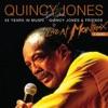 50 Years In Music - Quincy Jones & Friends (Live At Montreux Jazz Festival, Switzerland/1996)