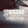 Crowned & Kissed - Single