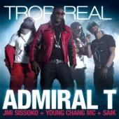 Trop Real (feat. Jmi Sissoko, Young Chang Mc & Saïk) - Single