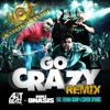 Go Crazy (Anthem Kingz Remix) [feat. Fatman Scoop & Clinton Sparks] - Single, Art Beatz & Ariez Onasis