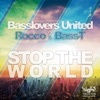 Stop The World (BLU Mix)