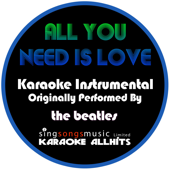 All You Need Is Love (Originally Performed By the Beatles) [Instrumental Version]