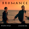 Chester See & Ryan Higa - Bromance