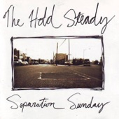 The Hold Steady - Cattle And the Creeping Things