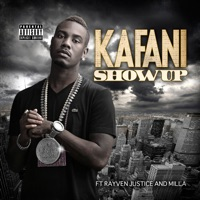 Show Up (feat. Rayven Justice & Milla) - Single Mp3 Download