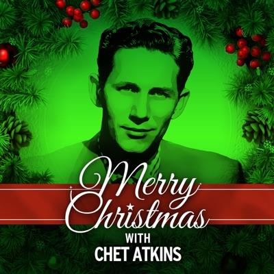 Merry Christmas with Chet Atkins - Chet Atkins