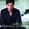 Away (feat. Sean Garrett) [Dave Audé Club Remix International] - Single, Enrique Iglesias & Sean Garret