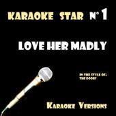 Love Her Madly [Instrumental]