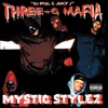Mystic Stylez, Three 6 Mafia
