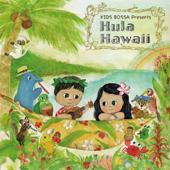 KIDS BOSSA presents Hula Hawaii