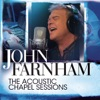 The Acoustic Chapel Sessions, John Farnham