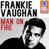 Man On Fire (Remastered) - Single