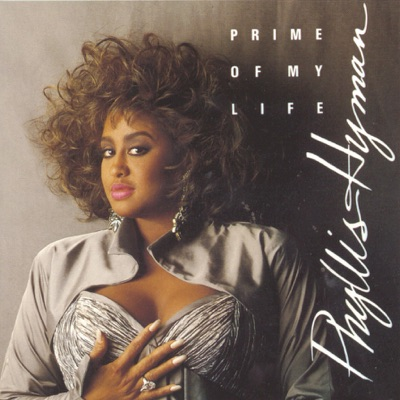 Prime of My Life - Phyllis Hyman