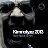 Kimnotyze 2013 feat Lil Kim Single
