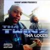 Tha Loccs (Snoop Dogg Presentz) - EP, Snoop Dogg & Tha Twinz