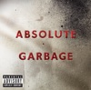 I Think I'm Paranoid by Garbage