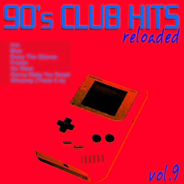 90 39 s club hits reloaded vol 9 best of dance house for 90s house tunes