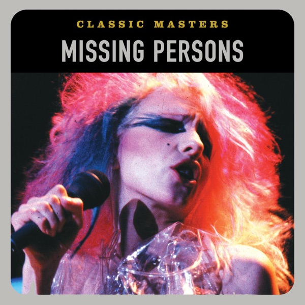 Classic Masters: Missing Persons