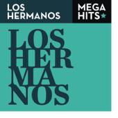 Mega Hits: Los Hermanos