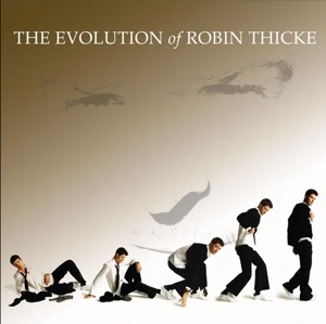 The Evolution of Robin Thicke (Deluxe Edition) Mp3 Download