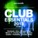 Various Artists - Club Essentials 2013, Vol. 1 (40 Club Hits In the Mix)