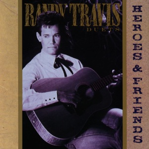 Randy Travis & George Jones - A Few Ole Country Boys (With George Jones)