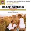 Black Orpheus (100% Remastered Soundtrack) ジャケット写真