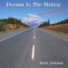 Dreams In the Making (Life Coaching Edition), Scott Johnson