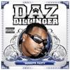 Gangsta Party, Daz Dillinger
