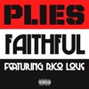 Faithful (feat. Rico Love) - Single