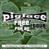 The Free For All Tour: The Abbey Pub, Chicago, IL Set 1, 5/22/2005 (Live), Pigface