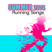 Running Songs Top Hits 2014 Best Summer Running Music (Dubstep - Techno 150 bpm)