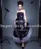 52. Super Best Records -15th Celebration- - MISIA