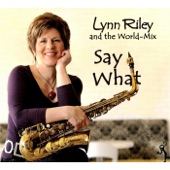 Lynn Riley and the World Mix - Ain't No Sunshine