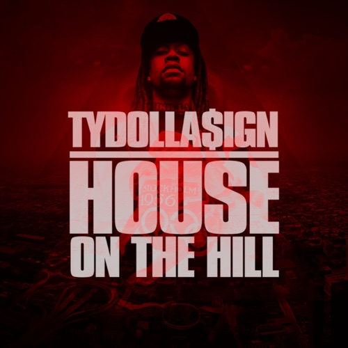 Ty Dolla $ign - House On the Hill - EP