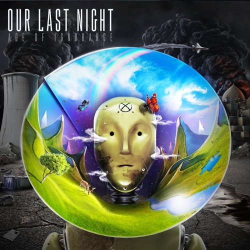 Our Last Night - Age of Ignorance (Deluxe Edition)