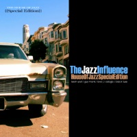 The Jazz Influence (House of Jazz Edition) [Mixed By Kevin Yost]
