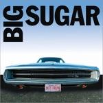 Big Sugar - Dear Mr. Fantasy