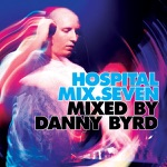 Hospital Mix 7 (Mixed By Danny Byrd)
