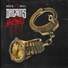 Dreams and Nightmares, Meek Mill