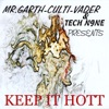 Keep It Hott Club dub Remixes