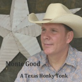 Monte Good - The Walls of This Old Honky Tonk