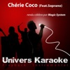 Chérie Coco (Rendu célèbre par Magic System feat. Soprano) [Version karaoké] - Single, Univers Karaoké