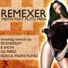 Remexer - EP, Meith