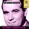 Russ Morgan and His Orchestra
