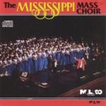 The Mississippi Mass Choir - Call Him Up, Pt. 1