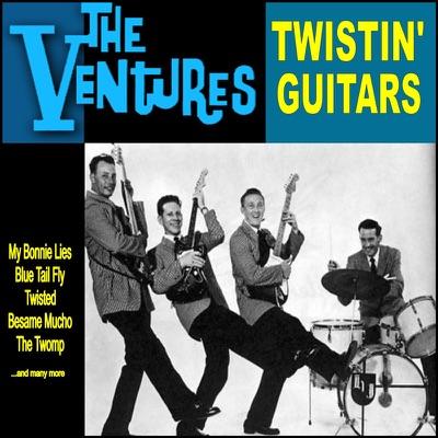 Twistin' Guitars - The Ventures