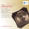 Verdi: Macbeth, Fiorenza Cossotto, José Carreras, Riccardo Muti & Ruggero Raimondi