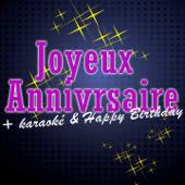 Joyeux anniversaire + Karaoké & Happy Birthday - EP