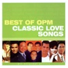 Best of OPM Classic Love Songs